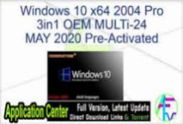 Windows 10 Pro x64 v2004 tr-TR - ACTiVATED July 2020 Update